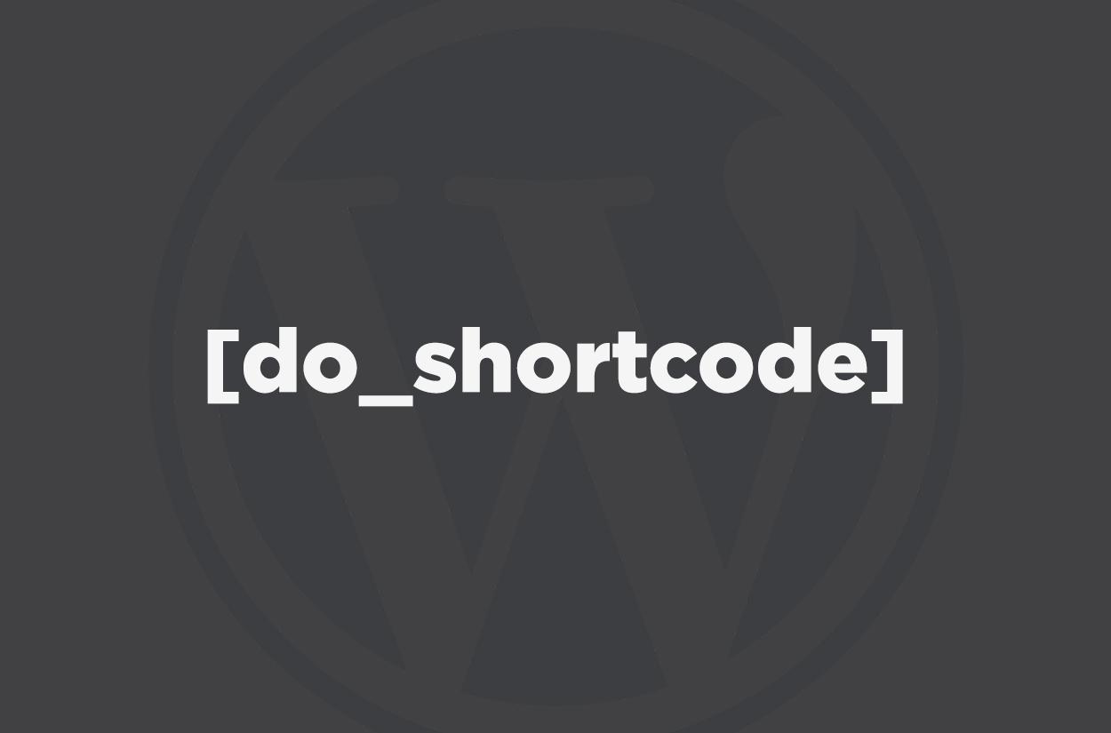 WordPress Shortcodes in Page/Theme Templates | FLEXX Creative